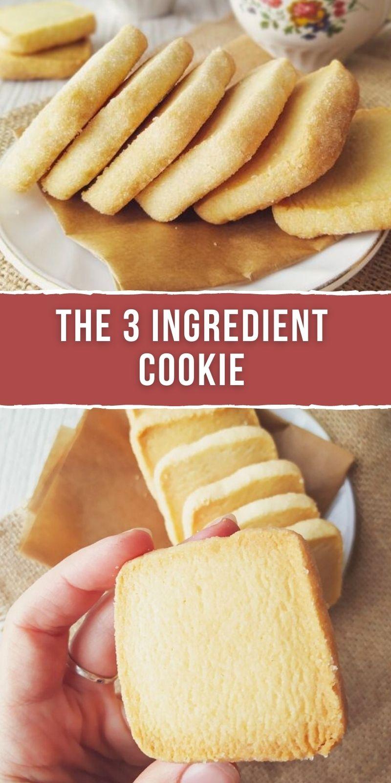THE 3 INGREDIENT COOKIE
