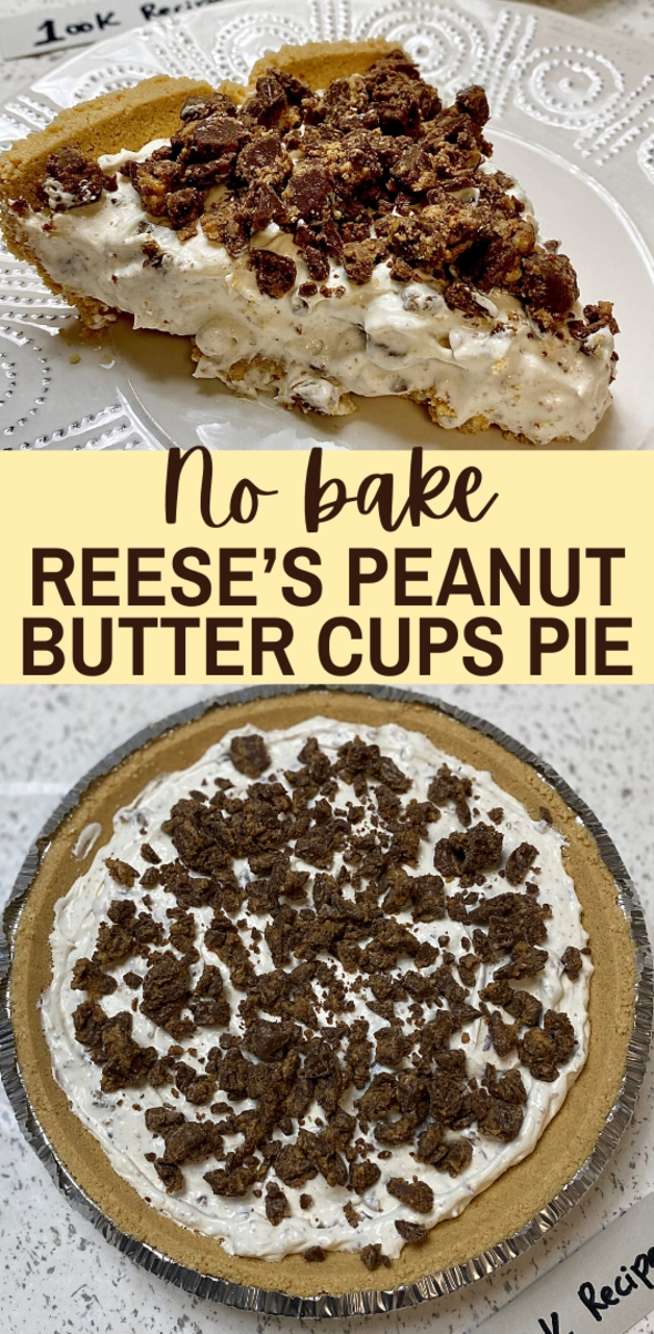 No Bake Reese's Peanut Butter Cups Pie