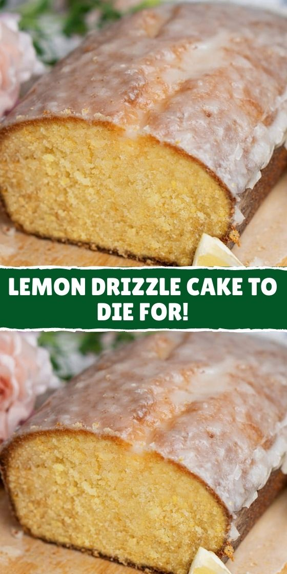 The Best Lemon Drizzle Cake!