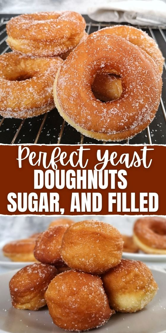 PERFECT YEAST DOUGHNUTS–SUGAR, AND FILLED